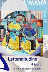 Letteratitudine - il libro
